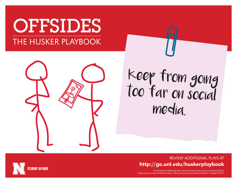 Offsides - Keep from going too far on social media.