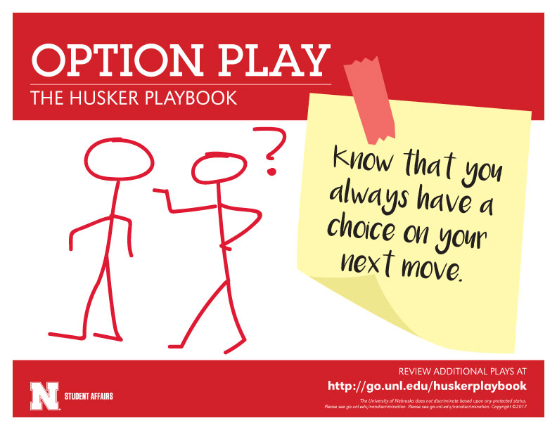 Option Play - Know that you always have a choice on your next move.