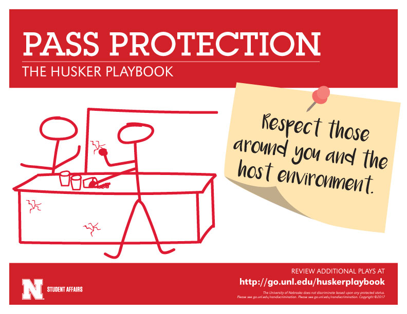 Pass Protection - Respect those around you and the host environment.