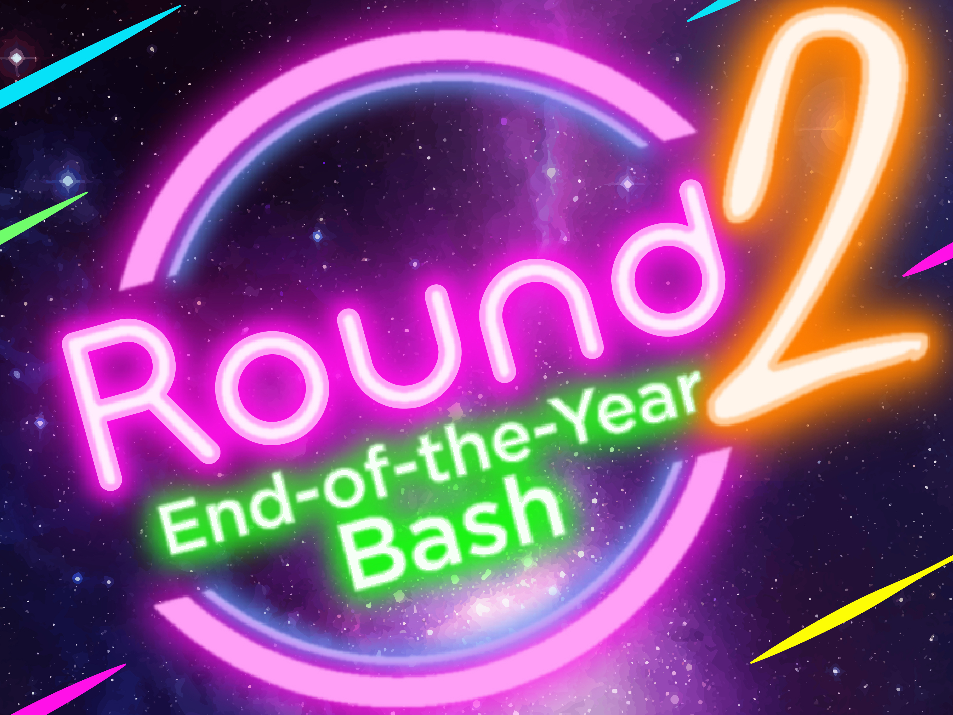 Round 2: End-of-the-Year Bash