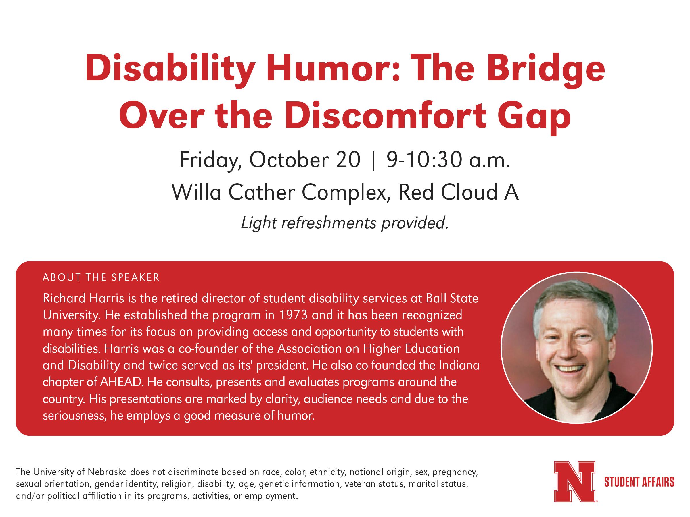 "Richard Harris will present ""Disability Humor: The Bridge Over the Discomfort Gap"" on Friday, Oct. 20, 2017 at the University of Nebraska-Lincoln."