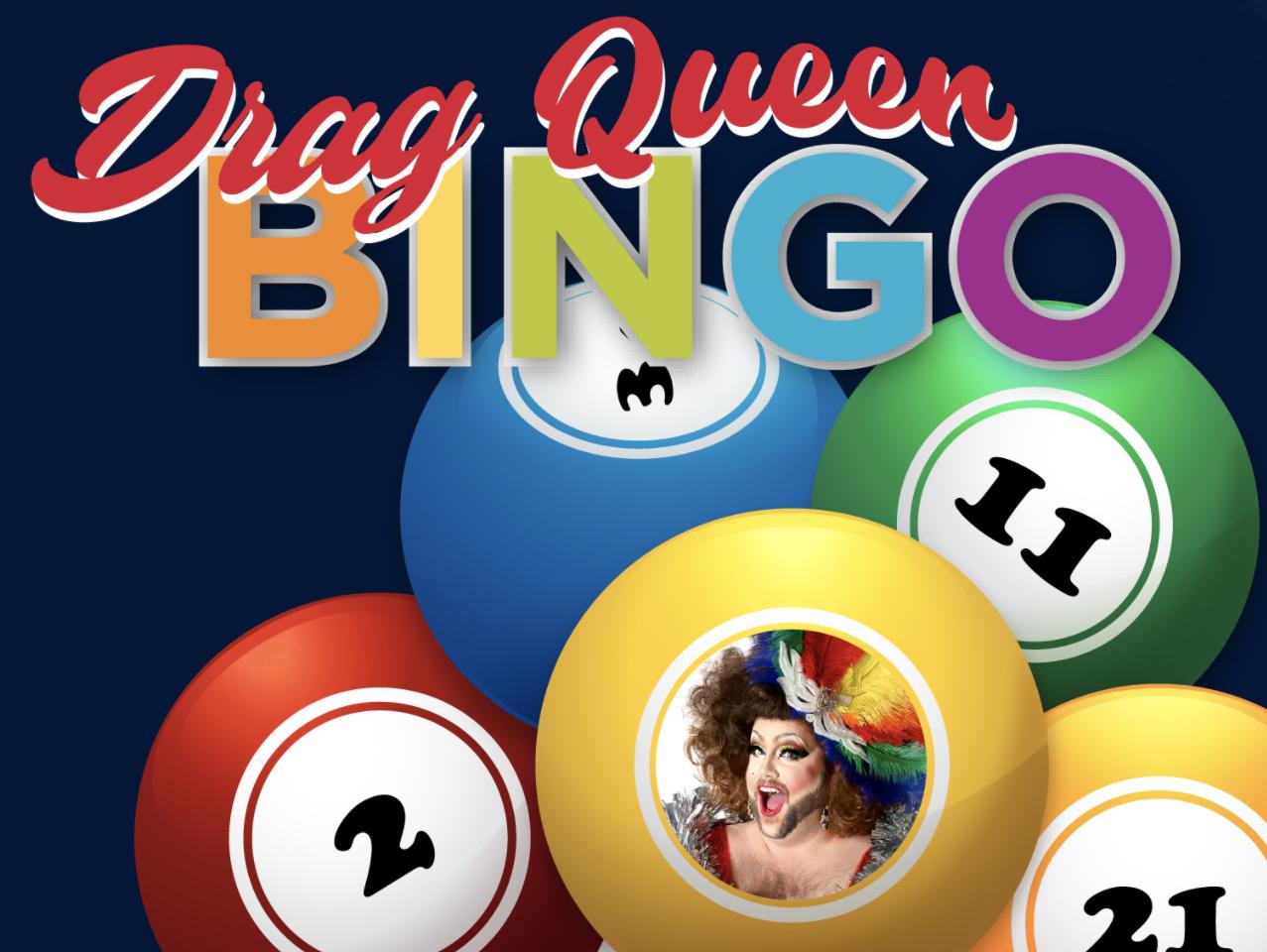 Drag Queen Bingo is happening at 7:30 p.m. Fruary 11, 2021.