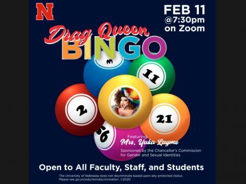 Drag Queen Bingo is happening at 7:30 p.m. February 11, 2021.